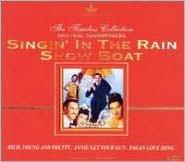 Singin' in the Rain / Show Boat