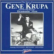 The Best of Gene Krupa: Drummin Man