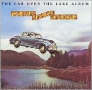 The Car Over the Lake Album [Bonus Tracks]