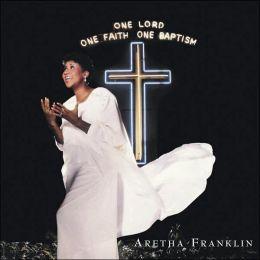 One Lord, One Faith, One Baptism [Bonus Tracks]