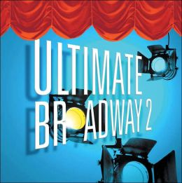 Ultimate Broadway, Vol. 2