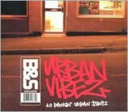 B&S: Urban Vibes