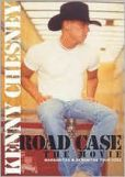 Video/DVD. Title: Kenny Chesney: Road Case - The Movie