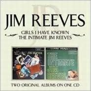 Girls I Have Known/Intimate Jim Reeves