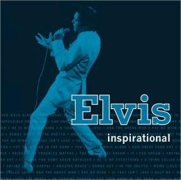 Elvis: Inspirational