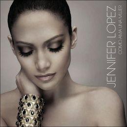 Como Ama Una Mujer (Jennifer Lopez)