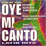 Hear My Song: Oye Mi Canto Latin Hits