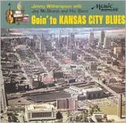 Goin' to Kansas City Blues [Bonus Tracks]