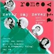 Never Say Never: Hits, Rarities & Gems