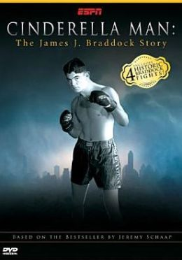 Cinderella Man: The Real Jim Braddock Story