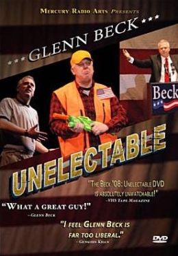 Glenn Beck: Unelectable
