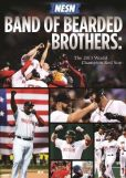 Video/DVD. Title: Band of Bearded Brothers: The 2013 World Champion Red Sox