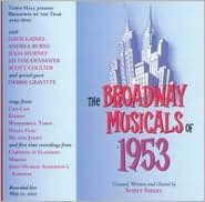 The Broadway Musicals of 1953