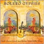Bolero Gypsies New Flamenco, Vol. 2