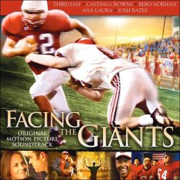 Facing the Giants: Original Motion Picture Soundtrack