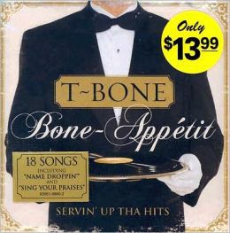 Bone-Appetit! Servin' up tha Hits!