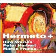 Hermeto +: Celebrating The Music Of Hermeto Pascoal