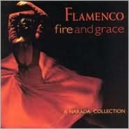 Flamenco: Fire and Grace