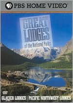 Great Lodges of the National Parks: Glacier / Pacific Northwest