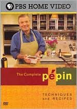 Complete Pepin: Techniques & Recipes