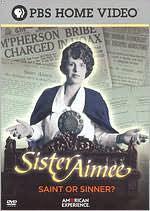 American Experience: Sister Aimee - Saint or Sinner?