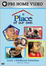 A Place of Our Own: Special Needs