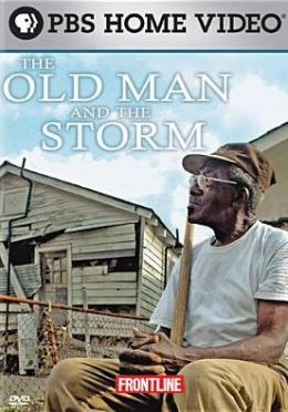 Frontline: The Old Man and the Storm