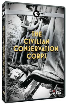 American Experience: The Civilian Conservation Corps