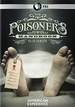 American Experience: The Poisoner's Handbook