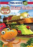 Video/DVD. Title: Dinosaur Train: I Love Trains