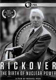 Video/DVD. Title: Rickover: The Birth of Nuclear Power