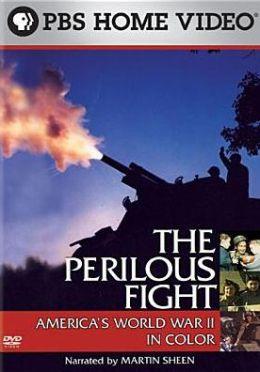 Perilous Fight: America's World War Ii in Color