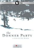 Video/DVD. Title: American Experience: The Donner Party