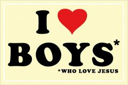 I Love Boys who Love Jesus - Poster