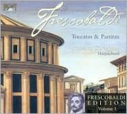 Frescobaldi: Toccatas & Partitas