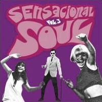 Sensacional Soul, Vol. 3: 28 Spanish Soul Stompers 1966-1976