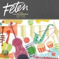 Fetén: Rare Jazz Recordings From Spain 1961-1974