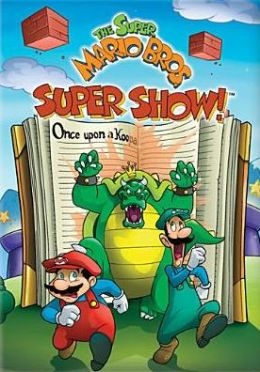Super Mario Bros. Super Show!: Once upon a Koopa