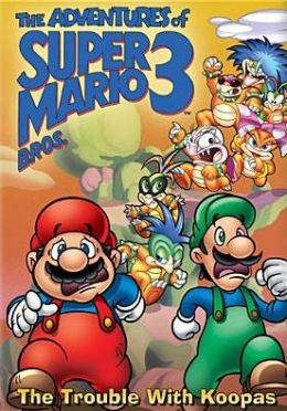 Adventures of Super Mario Bros. 3: the Trouble with Koopas