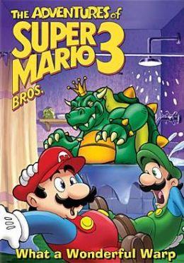 Adventures of Super Mario Bros. 3: What a Wonderful Warp