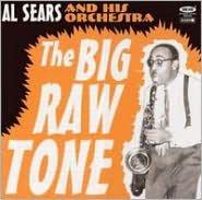The Big Raw Tone