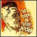 Touch of Teddy Wilson [Bonus Tracks]