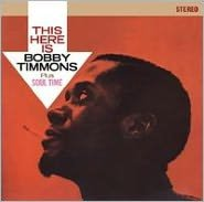 This Here Is Bobby Timmons/Soul Time