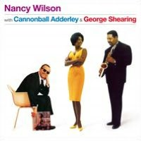 Nancy Wilson with Cannonball Adderley & George Shearing