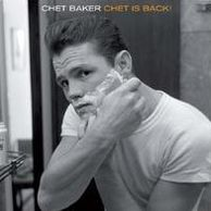Chet Is Back! [Bonus Tracks] [Remastered]