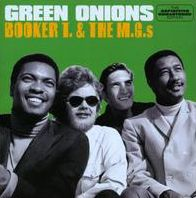 Green Onions [The Definitive Remastered Edition]