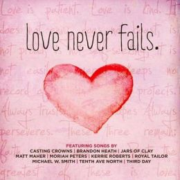Love Never Fails [2013]
