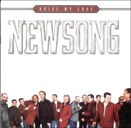 Arise My Love: The Very Best of NewSong
