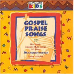 Gospel Praise Songs