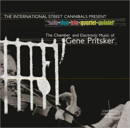 The Chamber and Electronic Music for Gene Pritsker